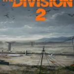 Tom Clancy's The Division 2 (2019) на русском