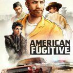 American Fugitive (2019)